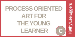 Proccess Oriented Art for Young Learners