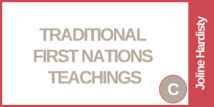 Traditional First Nations Teachings