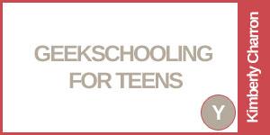 Geekschooling For Teens