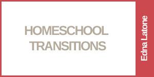 Homeschool Transitions