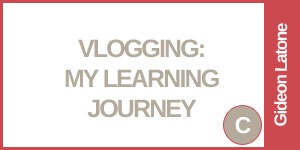 Vlogging: My Learning Journey